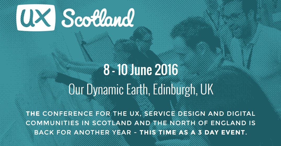 Great time at the UX Scotland 2016